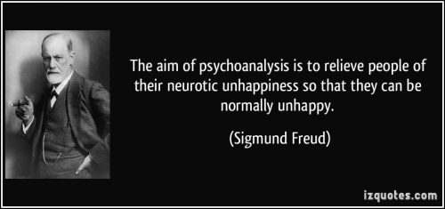 quote-the-aim-of-psychoanalysis-is-to-relieve-people-of-their-neurotic-unhappiness-so-that-they-can-be-sigmund-freud-299301